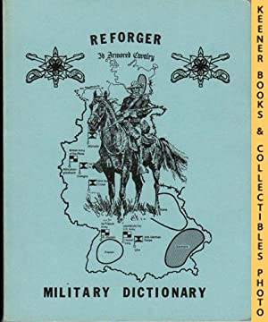 Reforger Military Dictionary : Publication #676-634: 3rd Armored Cavalry,