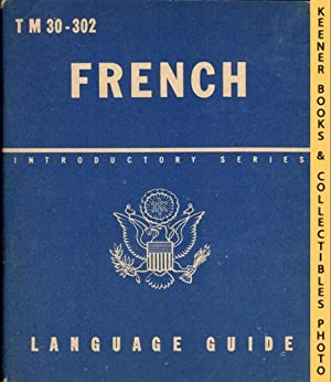 French, A Guide To The Spoken Language: War Department