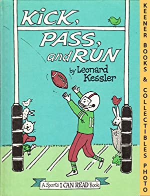 Kick, Pass, And Run: An I CAN READ Book Sports, Level 2 Book: An I CAN READ Book Sports Series
