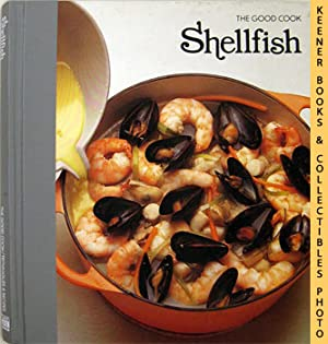 Shellfish: The Good Cook Techniques & Recipes Series