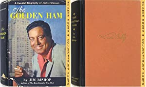 The Golden Ham (A Candid Biography Of Jackie Gleason)