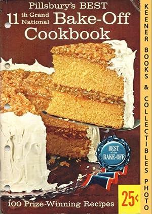 100 Prize-Winning Recipes From Pillsbury's 11th Grand: Pillsbury, Ann (Editor)
