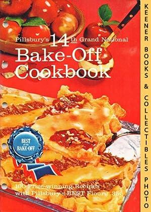 Pillsbury's 14th Grand National Bake-Off Cookbook: 100: Pillsbury, Ann (Editor)