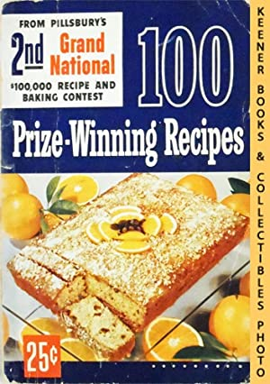 100 Prize-Winning Recipes From Pillsbury's 2nd Grand National $100,000 Recipe And Baking Contest ...