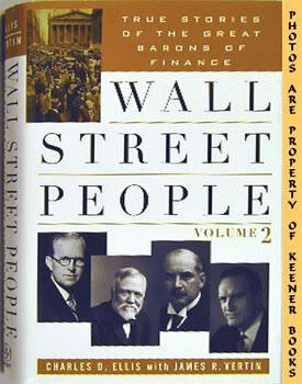 Wall Street People - Volume 2 : True Stories Of The Great Barons Of Finance