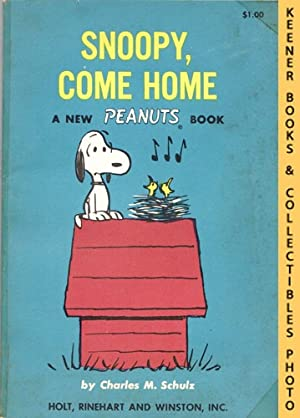 Snoopy, Come Home: A New Peanuts Book