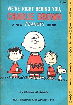 We're Right Behind You, Charlie Brown: A New Peanuts Book