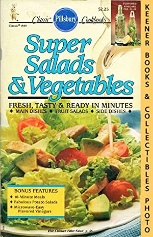 Pillsbury Classic #89: Super Salads & Vegetables: Pillsbury Classic Cookbooks Series