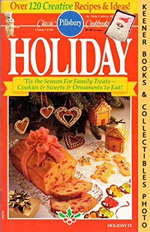 Pillsbury Classic #118: Holiday IX: Pillsbury Classic Cookbooks Series