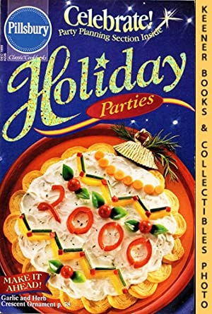 Pillsbury Classic #226: Holiday Parties: Pillsbury Classic Cookbooks Series