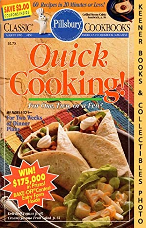 Pillsbury Classic #150: Quick Cooking! For One, Two, Or A Few!: Pillsbury Classic Cookbooks Series