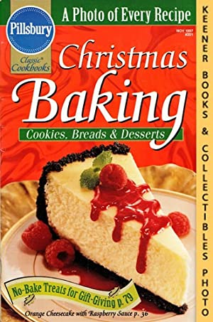 Pillsbury Classic #201: Christmas Baking : Cookies, Breads & Desserts: Pillsbury Classic Cookbook...