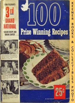 100 Prize-Winning Recipes From Pillsbury's 3rd Grand: Pillsbury, Ann (Editor)