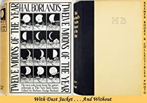 Hal Borland's: Twelve Moons of the Year