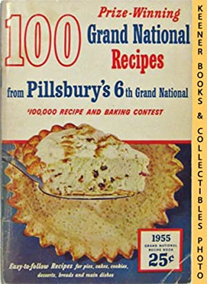 100 Grand National Recipes From Pillsbury's 6th: Pillsbury, Ann (Editor)