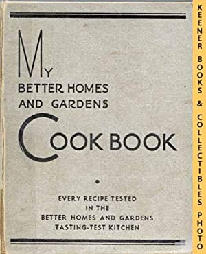 My Better Homes And Gardens Cook Book - 1930 Edition : Three -3- Ring Binder