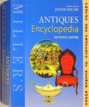 Miller's Antiques Encyclopedia (Reference Edition)