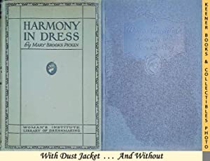 Harmony In Dress : Beautiful Clothes - Corsets and Dress Foundations - Silhouettes, Colors, Fabri...
