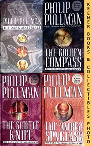 His Dark Materials, 3-Book Boxed Set : The Golden Compass, Book I / The Subtle Knife, Book 2 / Th...