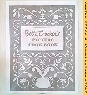 Betty Crocker's Picture Cook Book / Cookbook: 1950 First Edition : In Substitute Special-Sized Wh...