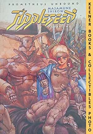 Appleseed, Book Two: Promethean Unbound: Dark Horse Comics Collection Series