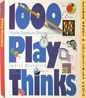 1000 Play Thinks (Games Of Science, Art & Mathematics)