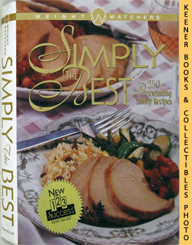 Weight Watchers' Simply The Best (250 Prizewinning Family Recipes)