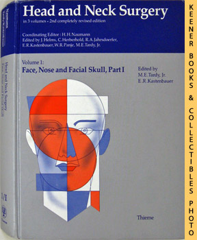 Head And Neck Surgery (Volume 1: Face, Nose And Facial Skull, Part I)