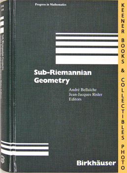 Sub-Riemannian Geometry: Progress in Mathematics Series