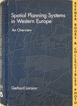 Spatial Planning Systems In Western Europe (An Overview)