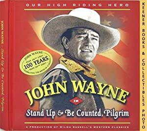 John Wayne In Stand Up & Be Counted, Pilgrim (Our High Riding Hero)