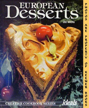 European Desserts: Creative Cookbook Series