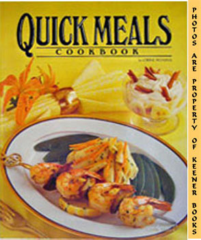 Quick Meals Cookbook: Frohling, Lorene