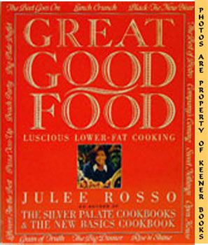Great Good Food (Luscious Lower - Fat Cooking)