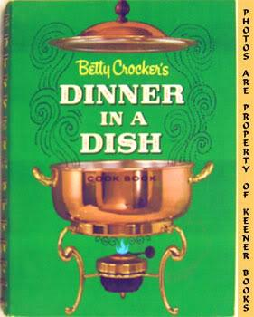 Betty Crocker's Dinner In A Dish Cook Book / Cookbook (More Than 250 One - Dish Meals - Casserole...