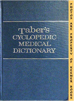 Taber's Cyclopedic Medical Dictionary, Ninth Edition