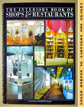The Interiors Book Of Shops & Restaurants