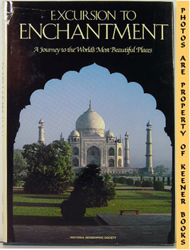 Excursion To Enchantment (A Journey To The World's Most Beautiful Places)