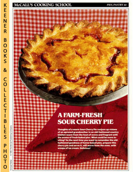 McCall's Cooking School Recipe Card: Pies, Pastry 44 - Sour-Cherry Pie (Replacement McCall's Reci...