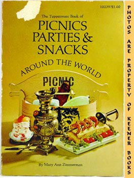 The Tupperware Book Of Picnics Parties & Snacks Around The World