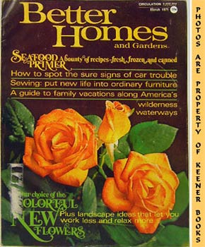 Better Homes And Gardens Magazine (March 1971 Vol. 49, No. 3 Issue)