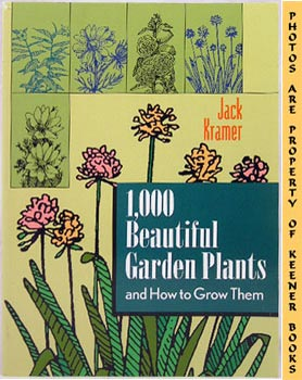 1,000 Beautiful Garden Plants And How To Grow Them