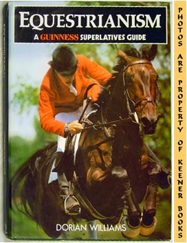 The Guinness Guide To Equestrianism