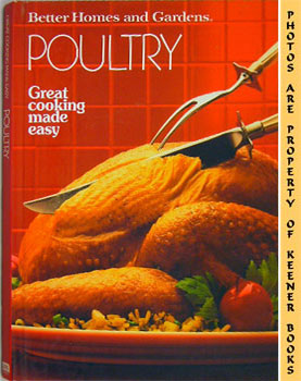 Better Homes And Gardens Poultry: Atkins, Barbara (Editor)