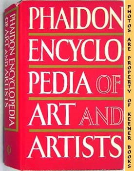 Phaidon Encyclopedia Of Art And Artists