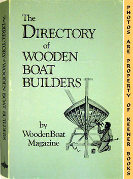 The Directory Of Wooden Boat Builders: Bray , Anne