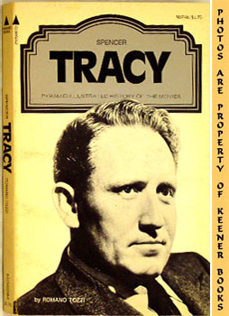 Spencer Tracy (Pyramid Illustrated History Of The Movies)