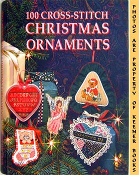 100 Cross-Stitch Christmas Ornaments: Siegel, Carol / Dimensions Design Studio