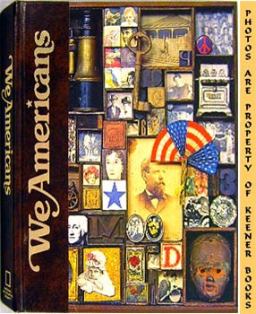 We Americans (A Volume In The Story Of Man Library)