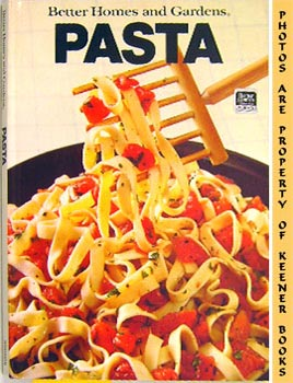 Better Homes And Gardens Pasta